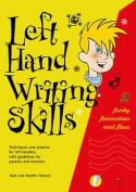 Left Hand Writing Skills