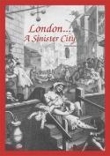 London...a Sinister City
