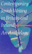 Contemporary Jewish Writing in Britain and Ireland