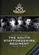 Honours and Awards the South Staffordshire Regiment 1914-1918