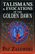 Talismans and Evocations of the Golden Dawn