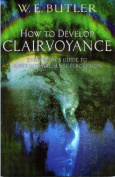 How to Develop Clairvoyance