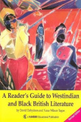 A Reader's Guide to West Indian and Black British Literature