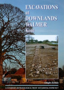 Excavations at Downlands, Walmer, Kent