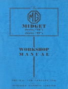 "The MG Midget (Series ""TD"") and (Series ""TF"") Workshop Manual"
