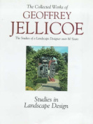 Geoffrey Jellicoe: The Studies of a Landscape Designer Over 80 Years: v. 2