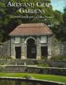 Gertrude Jekyll and the Arts and Crafts Garden