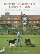 Gertrude Jekyll's Lost Garden