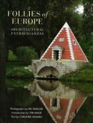 Follies of Europe