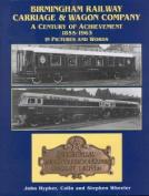 Birmingham Railway Carriage and Wagon Company, 1855-1963