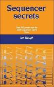Sequencer Secrets