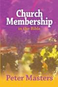 Church Membership in the Bible