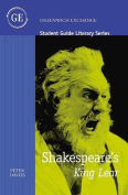"Student Guide to Shakespeare's ""King Lear"""