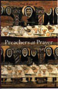 Preachers at Prayer