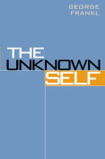 The Unknown Self