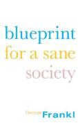 Blueprint for a Sane Society