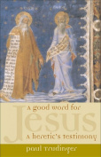 A Good Word for Jesus