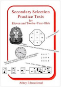 Secondary Selection Practice Tests for Eleven and Twelve-year-olds
