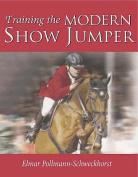 Training the Modern Show Jumper