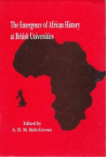 The Emergence of African History at British Universities