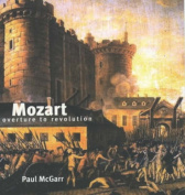 Mozart: Overture to Revolution