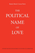 The Political Name of Love
