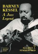Barney Kessel - A Jazz Legend