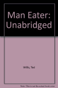 Man Eater: Unabridged [Audio]