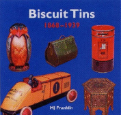 Biscuit Tins 1868-1939