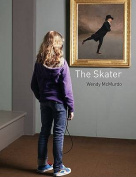 The Skater: Wendy McMurdo