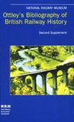 Ottley's Bibliography of British Railway History