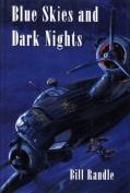Blue Skies and Dark Nights
