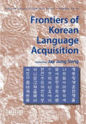 Frontiers of Korean Language Acquisition