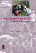 From Concepts of the Past to Practical Strategies