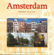 Amsterdam: Portrait of a City