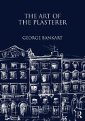 The Art of the Plasterer