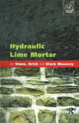 Hydraulic Lime Mortar for Stone, Brick and Block Masonry