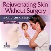 Rejuvenating Skin Without Surgery