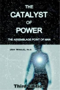 The Catalyst of Power