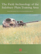 The Field Archaeology of the Salisbury Plain Training Area