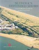 Suffolk's Defended Shore