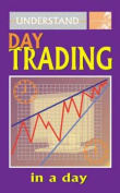 Understand Day Trading in a Day