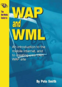 The Net-works Guide to WAP (Wireless Application Protocol)