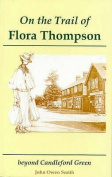 On the Trail of Flora Thompson