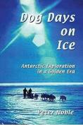 Dog Days on Ice