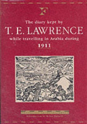 The Diary of T.E.Lawrence While Travelling in Arabia During 1911
