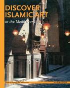 Discover Islamic Art