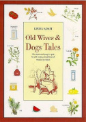 Old Wives' and Dogs' Tales