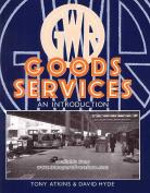G. W. R. Goods Services