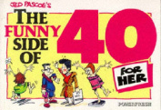 The Funny Side of 40 (Her)
